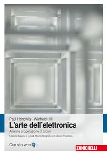 Mercatinidinataletorino.it L' arte dell'elettronica. Analisi e progettazione di circuiti Image