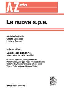 Libro Le nuove s.p.a. Vol. 8: Le società bancarie.