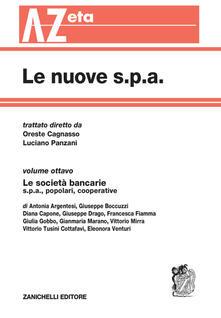 Winniearcher.com Le nuove s.p.a. Vol. 8: Le società bancarie. Image