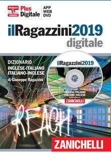 Amatigota.it Il Ragazzini 2019. Dizionario Inglese-Italiano Italiano-Inglese. Plus digitale. DVD-ROM. Con Contenuto digitale (fornito elettronicamente) Image