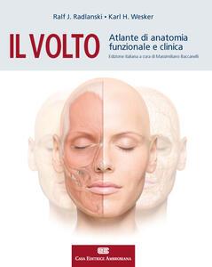 Il volto. Atlante di anatomia funzionale e clinica