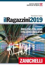 Il Ragazzini 2019. Dizionario inglese-italiano 8582d9a64613