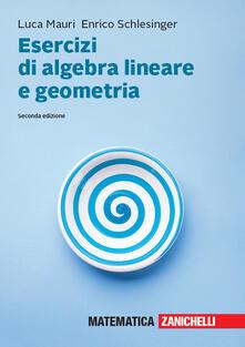 Radiospeed.it Esercizi di algebra lineare e geometria. Con aggiornamento online Image