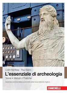 Ascotcamogli.it L' essenziale di archeologia. Teoria, metodi, pratiche Image
