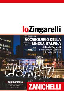 Lo Zingarelli. Vocabolario della lingua italiana - Nicola Zingarelli - copertina
