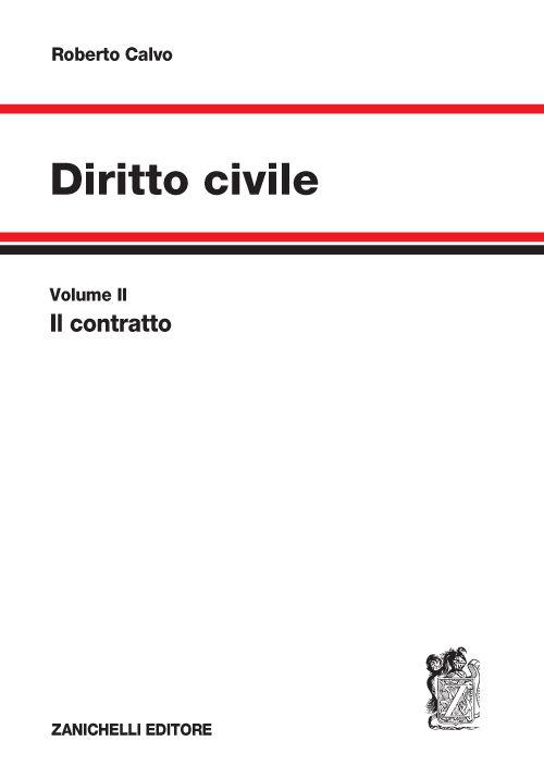 Diritto civile. Vol. 2: Il contratto.