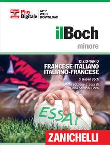 Il Boch minore. Dizionario francese-italiano, italiano-francese. Plus digitale. Con aggiornamento online - Raoul Boch - copertina