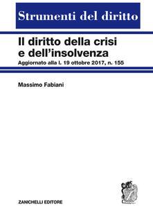 Diritto della crisi e dellinsolvenza. Aggiornato alla l. 19 ottobre 2017, n. 155.pdf