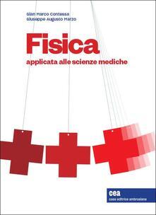 Fisica applicata alle scienze mediche. Con espansione online.pdf