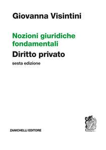 Nozioni giuridiche fondamentali. Diritto privato