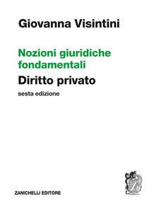 Fondazionesergioperlamusica.it Nozioni giuridiche fondamentali. Diritto privato Image