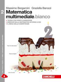 MATEMATICA MULTIMEDIALE BIANCO 2 ED. MIS