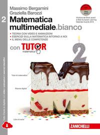 MATEMATICA MULTIMEDIALE BIANCO 2 CON TUT