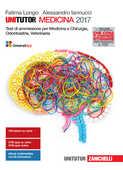 Libro Unitutor medicina 2017. Test di ammissione per medicina e chirurgia, odontoiatria, veterinaria. Con e-book Fatima Longo Alessandro Iannucci