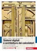 Libro Sistemi digitali e architettura dei calcolatori. Progettare con tecnologia ARM. Con Contenuto digitale (fornito elettronicamente) David Money Harris Sarah L. Harris