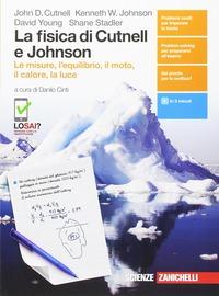 La La fisica di Cutnell e Johnson. Le misure, l'equilibrio il moto, il calore, la luce. Per le Scuole superiori. Con Contenuto digitale (fornito elettronicamente) - Cutnell John D. Johnson Kenneth W. Young David - wuz.it
