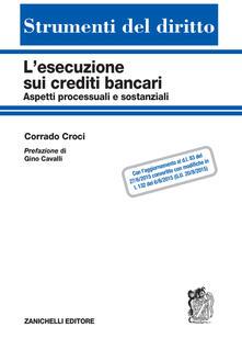 L esecuzione sui crediti bancari. Aspetti processuali e sostanziali.pdf