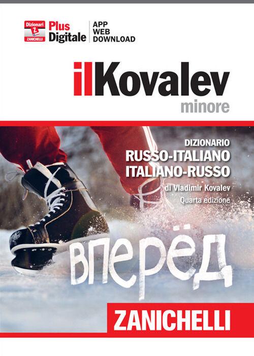 Il Kovalev minore. Dizionario russo-italiano, italiano-russo. Plus di gitale. Con aggiornamento online