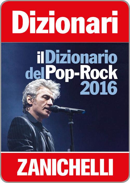 Il dizionario del Pop Rock 2016