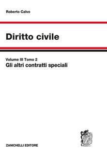 Diritto civile. Vol. 3/2: altri contratti speciali, Gli ..pdf