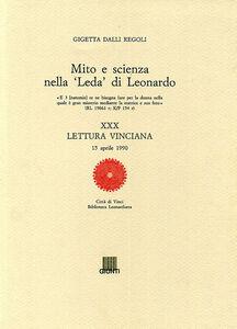 Libro Mito e scienza nella Leda di Leonardo. XXX lettura vinciana Gigetta Dalli Regoli