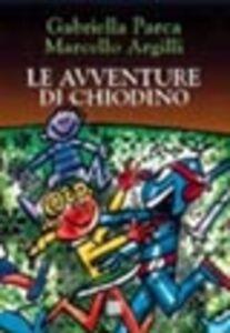 Le avventure di Chiodino