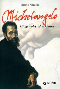 Michelangelo. Biography of a genius