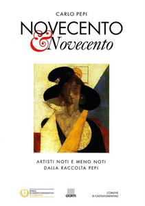 Libro Novecento & Novecento Carlo Pepi