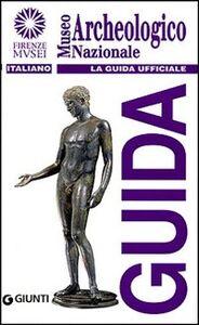 Foto Cover di Museo archeologico nazionale. La guida ufficiale, Libro di  edito da Giunti Editore