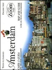 Amsterdam. Carta e guida alla città: storia e monumenti