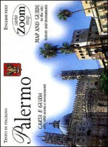Libro Palermo. Carta e guida alla città: storia e monumenti