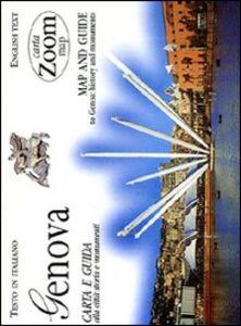 Libro Genova. Carta e guida alla città: storia e monumenti