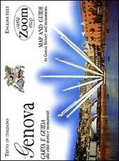 Genova. Carta e guida alla città: storia e monumenti