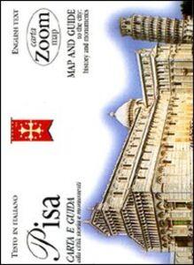Libro Pisa. Carta e guida alla città: storia e monumenti