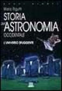 Libro Storia dell'astronomia occidentale Mario Rigutti