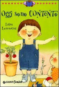 Libro Oggi sono contento Luisa Lorenzini