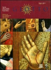 Libro Giotto. Guida alla mostra e itinerario fiorentino Angelo Tartuferi