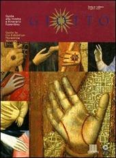 Giotto. Guida alla mostra e itinerario fiorentino