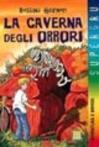 La La caverna degli orrori - Guarnieri Rossana - wuz.it