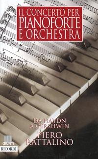Il Il concerto per pianoforte e orchestra - Rattalino Piero - wuz.it