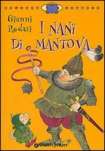 Foto Cover di I nani di Mantova, Libro di Gianni Rodari, edito da Giunti Junior 0