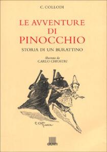 Libro Le avventure di Pinocchio. Storia di un burattino Carlo Collodi