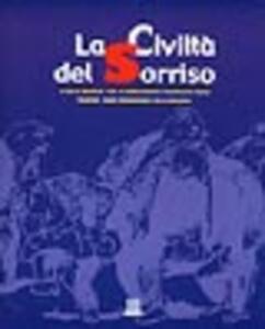 La civiltà del sorriso - Mimmo Liguoro,Massimiliano Melilli - copertina