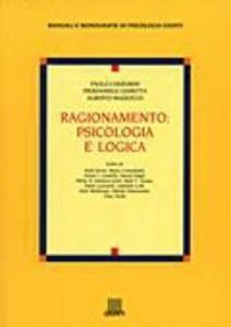 Foto Cover di Ragionamento: psicologia e logica, Libro di AA.VV edito da Giunti Editore