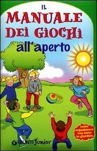 Il manuale dei giochi all'aperto - M. Chiara Bettazzi - 3