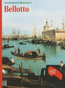 Foto Cover di Bellotto, Libro di Giandomenico Romanelli, edito da Giunti Editore