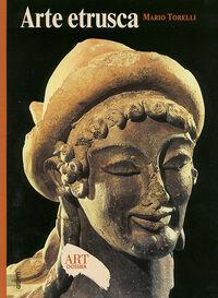 Arte etrusca. Ediz. illustrata