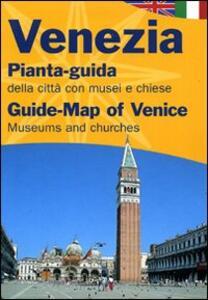 Venezia. Pianta-guida della città con musei e chiese. Ediz. italiana e inglese