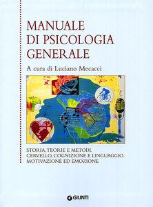 Foto Cover di Manuale di psicologia generale, Libro di  edito da Giunti Editore