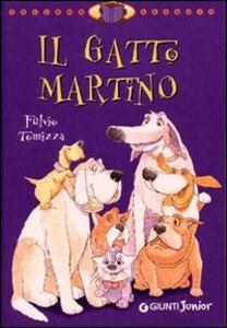 Libro Il gatto Martino Fulvio Tomizza 0